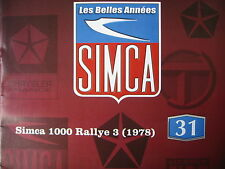 FASCICULE BOOKLET  31 SIMCA  1000 RALLY3 (1978) / HUMOUR ET BD