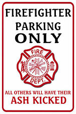 FIREFIGHTER Parking sign. 8x12 Aluminum. Funny *Gag* gift. FD, Fire Dept. (RW)