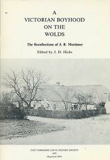 A VICTORIAN BOYHOOD ON THE WOLDS published 1987
