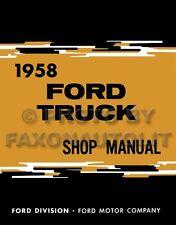 1958 Ford Pickup and Truck Shop Manual 58 F100 F250 F350 F450 F550-F1100 Repair