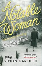 A Notable Woman: The Romantic Journals of Jean Lucey Pratt, By Pratt, Jean Lucey