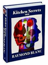 Kitchen Secrets by Raymond Blanc (Hardback, 2011)