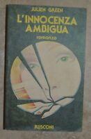 JULIEN GREEN - L' ANNOCENZA AMBIGUA - ED: RUSCONI - PRIMA ED: 1979 (ZX)