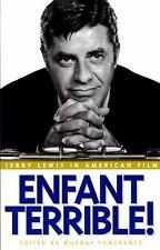 Enfant Terrible!: Jerry Lewis in American Film (Paperback or Softback)