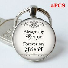 "Friendship Gift ""Always My Sister, Forever My Friend""  Key Ring keyChain"