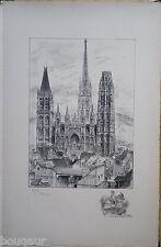 ROBIDA Cathédrale ROUEN Grande Lithographie originale Signée 82/125 SEINE MARIT.
