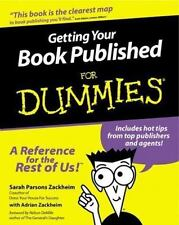 Getting Your Book Published for Dummies by Adrian Zackheim and Sarah Parsons Zac