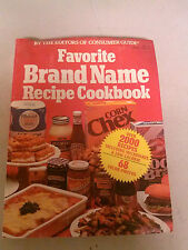 By The Editors Of Consumer Guide: Favorite Brand Name Recipe Cookbook 1981