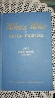 SIGNED, AUTHOR, WHO'S WHO IN BATON TWIRLING 1955 EDITION, + SIGNED BY TWIRLERS