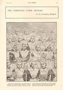 1901 ANTIQUE PRINT -CHRISTMAS CAROL SINGERS AT THE FOUNDLING HOSPITAL