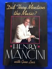 DID THEY MENTION THE MUSIC? - FIRST EDITION INSCRIBED BY HENRY MANCINI