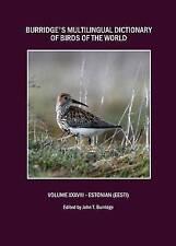 Burridges Multilingual Dictionary of Birds of the World: Volume XXXVIII Estonian