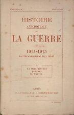 HISTOIRE ANECDOTIQUE DE LA GUERRE DE 1914 1915 -  FASCICULE 4 LA BIENFAISANCE...
