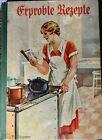 Erprobte Rezepte Kochrezepte 9. Auflage vor 1940 Kochbuch..Maggi