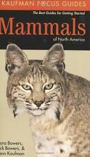 Mammals of North America (Kaufman Focus Guides) by Kaufman, Kenn, Bowers, Rick,