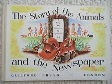 THE STORY OF THE ANIMALS & THE NEWSPAPER~Spreekmeester~1946 VINTAGE HC~Not XLB~