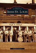 Irish St. Louis  (MO)  (Images of America)-ExLibrary