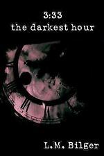 3:33: The Darkest Hour