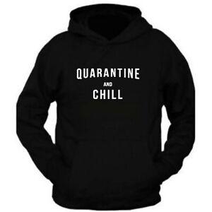 Quarantine and chill Unisex Classic Tee Hoodie Hooded Sweatshirt