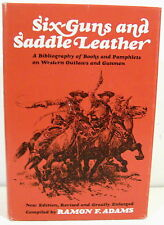 Six-Guns & Saddle Leather: Books & Pamphlets on Outlaws