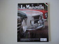 LA MANOVELLA 11/2011 PORSCHE 911 CARRERA RS/YAMAHA XT 500 ENDURO/BERLIET T 100