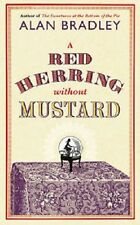 A Red Herring Without Mustard (FLAVIA DE LUCE MYSTERY) By Alan Bradley (Hardbac