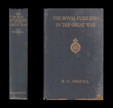 THE ROYAL FUSILIERS IN THE GREAT WAR  Mons YPRES Salonika SOMME Africa GALLIPOLI