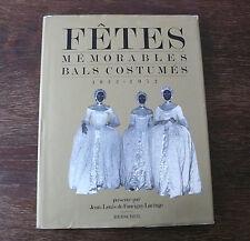 FETES MEMORABLES BALS COSTUMES 1922-1972