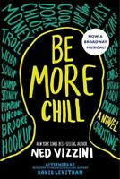 Be More Chill, Paperback by Vizzini, Ned, Brand New, Free P&P in the UK