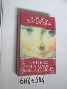 Bevilacqua LETTERA ALLA MADRE SULLA FELICITà (6H4 e 5H4)