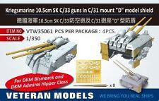 VETERAN 1/350 VTW-35061 GERMAN KRIEGSMARINE 10.5mm SK C/33 GUNS IN C/31 MOUNT D