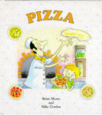 Pizza by Brian Moses & Mike Gordon (Hardcover)