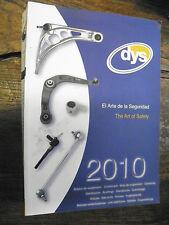 catalogue DYS 2010 - bras de suspension, rotules,  bielette,  silentblocks