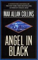 Angel in Black [Nathan Heller Novels] by Collins, Max Allan , Hardcover