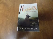 Macbeth : A True Story by Fiona Watson (2010, Paperback)