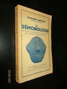 EDOUARD LANGTON - DEMONOLOGIE - PAYOT 1951 - DEMONS SORCIERS SORCELLERIE
