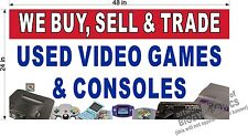 2' x 4' VINYL BANNER WE BUY SELL AND TRADE USED VIDEO GAMES CONSOLES