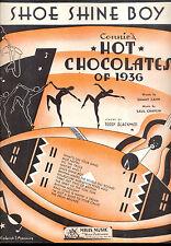 """HOT CHOCOLATES 1936 Broadway Sheet Music """"Shoe Shine Boy"""""""