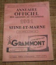 Annuaire officiel des abonnés au téléphone 1961 Seine et Marne AB état