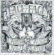 Laugh Now... Laugh Later by Face to Face (California) (CD, May-2011, Antagonist)
