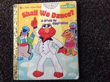 A Little Golden Book, Hardcover Sesame Street Shall We Dance Vintage 1998 Elmo