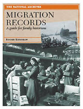 Migration Records: A Guide for Family Historians (Readers Guides)