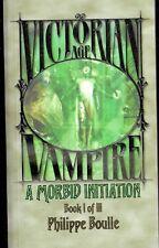 Roman VAMPIRE VICTORIAN AGE T1 A MORBID INITIATION VO