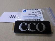 """Emblema/Logo """"ECO"""" ASTRA G ZAFIRA A 171466/9200315 NUOVO ORIGINALE OPEL"""