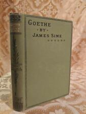 1888 Life of Johann Wolfgang Goethe by James Sime Decorated Antique Biography