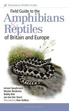 NEW Field Guide to the Amphibians and Reptiles of Britain and Europe Bloomsbury