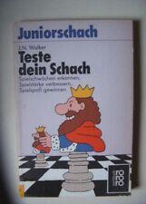Juniorschach, Teste dein Schach, J.N. Walker, Rowohlt-Verlag 1988