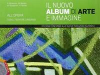 nuovo album di arte e immagine volume A, editrice LaScuola codice:9788835036999