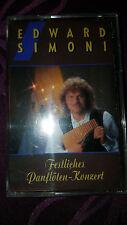 Musikkassette Edward Simoni / Festliches Panflöten Konzert - Album 1991