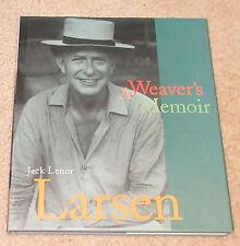 Jack Lenor Larsen: a Weaver's Memoir